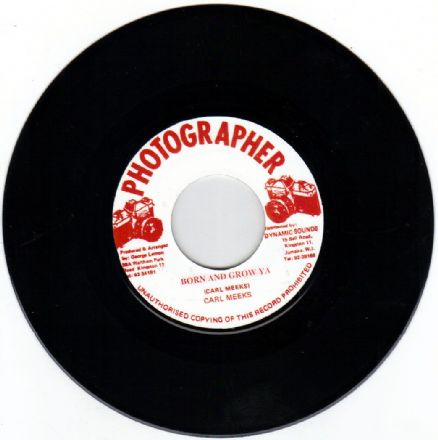 SALE ITEM - Carl Meeks - Born & Grow Ya / version (Photographer) 7""